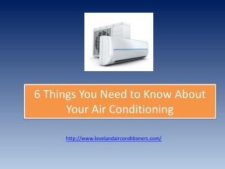 6 Things You Need to Know About Your Air Conditioning