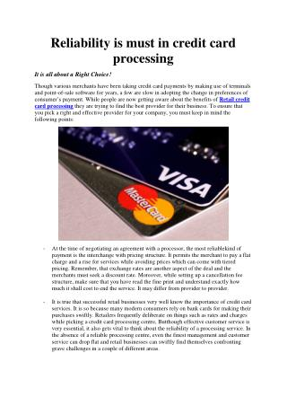 Reliability is must in credit card processing