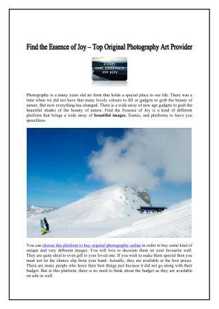 Find the essence of joy – Top Original Photography Art Provider
