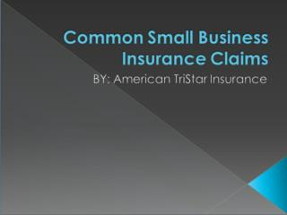 Common Small Business Insurance Claims
