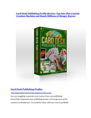 Card Desk Publishing Profits review and MEGA $38,000 Bonus - 80% Discount