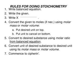 RULES FOR DOING STOICHIOMETRY