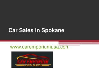 Car Sales in Spokane - www.caremporiumusa.com