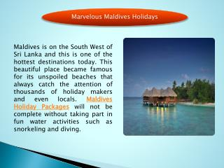 Marvelous Maldives Holidays