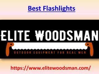Best Flashlights -Eliteswoodsman