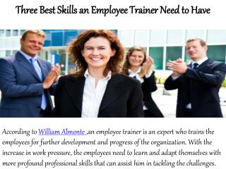 William Almonte-Three best skills an employee trainer need to have