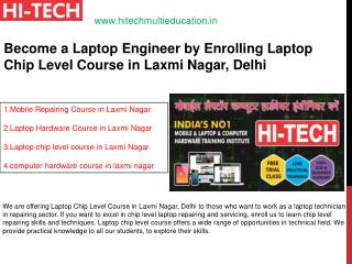 Become a Laptop Engineer by Enrolling Laptop Chip Level Course in Laxmi Nagar, Delhi