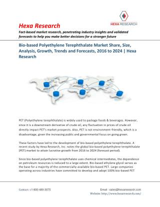 Bio-based Polyethylene Terephthalate (PET) Market Analysis, Size, Share, Growth and Forecast to 2024 | Hexa Research