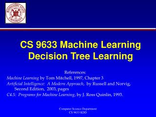 CS 9633 Machine Learning Decision Tree Learning