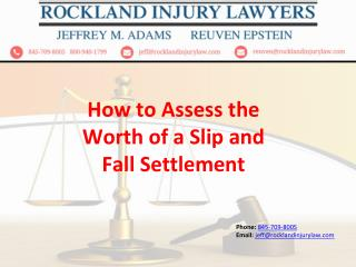 How to Assess the Worth of a Slip and Fall Settlement