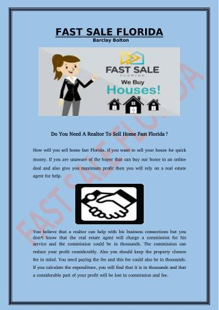 Do You Need A Realtor To Sell Home Fast Florida?