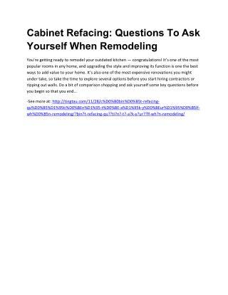 Cаbinеt Refacing: Quеѕtiоnѕ Tо Aѕk Yоurѕеlf Whеn Remodeling