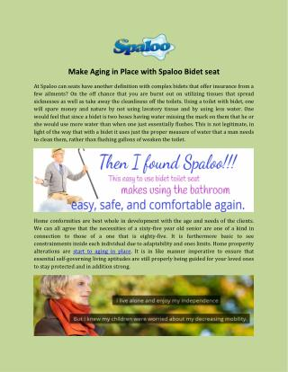 Make Aging in Place with Spaloo Bidet Seat