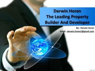 Darwin Horan - The Leading Property Builder