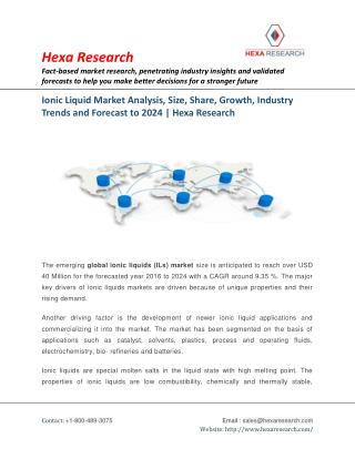 Ionic Liquid Market Research Report - Industry Analysis, Size, Share and Forecast to 2024 | Hexa Research