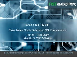 Freebraindumps 1z0-051 Exam Dumps