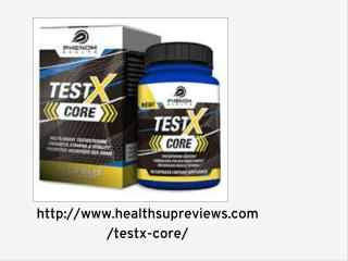 http://www.healthsupreviews.com/testx-core/