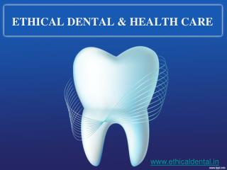 Ethical Dental