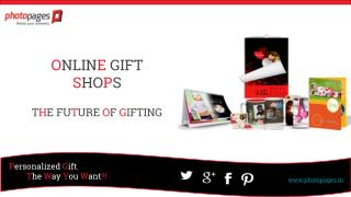Online Gift Shops - The Future of Gifting