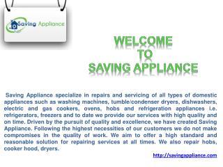 Saving Appliance