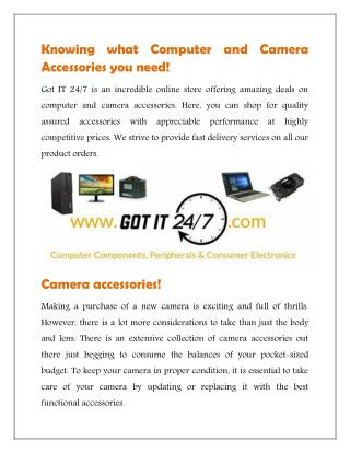 Knowing what Computer and Camera Accessories you need!
