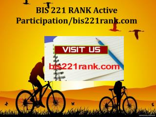 BIS 221 RANK Active Participation/bis221rank.com