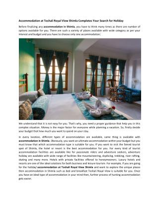 Accommodation at Toshali Royal View Shimla Completes Your Search for Holiday