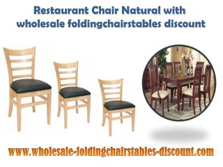Restaurant Chair Natural with wholesale foldingchairstables discount