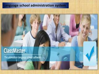 Language school administration system