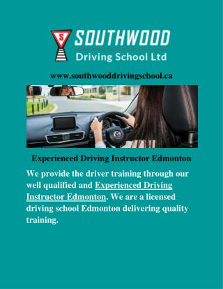 Quality, Licensed, Experienced, Best and Professional Driving School Edmonton