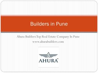 Top Builders in Pune - Ahurabuilders