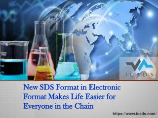 New sds format in electronic format makes life easier for everyone in the chain