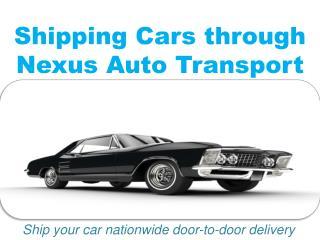 Shipping Cars through Nexus Auto Transport
