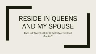 What Happens If My Spouse Doesnt Want The Order Of Protection The Court Issued