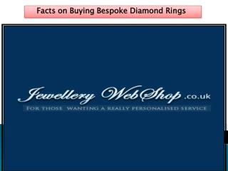 Facts on Buying Bespoke Diamond Rings