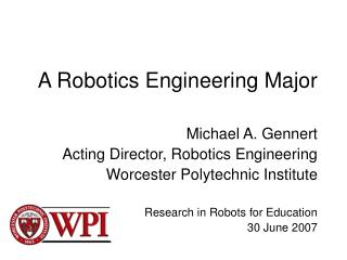 A Robotics Engineering Major