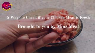 5 ways to check if your chicken meat is fresh - Brought to you by Minz Meat