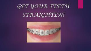 Get your teeth straighten |  Dental Courses in India