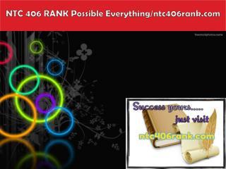 NTC 406 RANK Possible Everything/ntc406rank.com