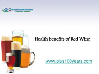 Amazing Health benefits of Red Wine