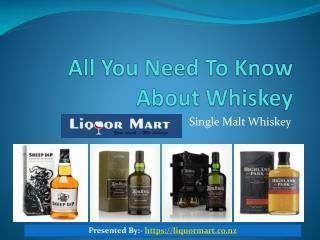 All You Need To Know About Whiskey