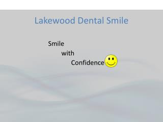 Dental Care Dearborn, Mi - Lakewood Dental Smile
