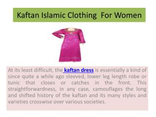 Kaftan Islamic Clothing  For Women