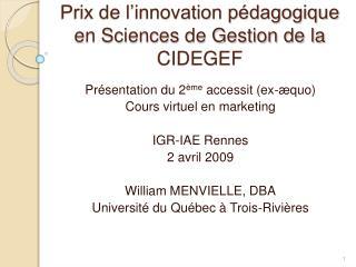 Prix de l innovation p dagogique en Sciences de Gestion de la CIDEGEF