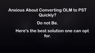 Convert OLM to PST Format on Mac