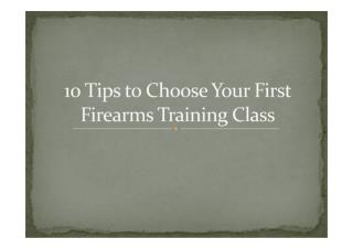 10 Tips to Choose Your First Firearms Training Class