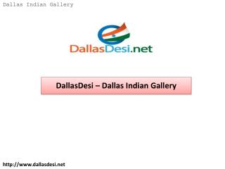 DallasDesi – Dallas Indian Gallery