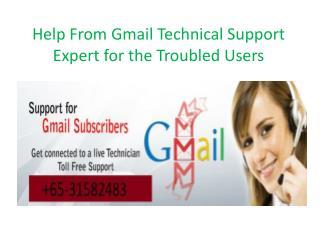 Help From Gmail Technical Support Expert for the Troubled Users