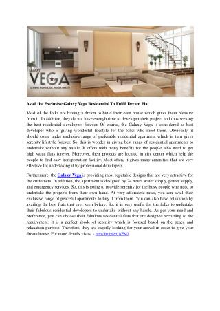 Avail the Exclusive Galaxy Vega Residential To Fulfil Dream Flat