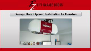 Garage Door Opener Installation In Houston